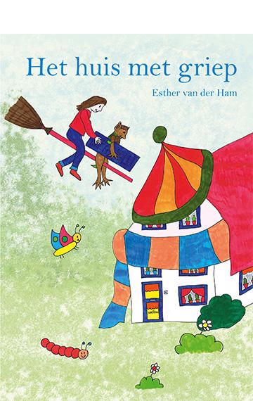 Het huis met griep - Esther van der Ham