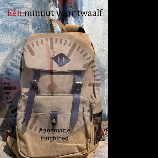 een minuut voor twaalf - Annemarie Jongbloed
