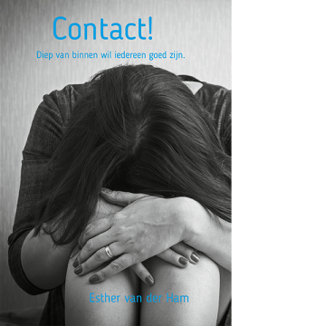 contact! - Psychologische roman - Esther van der Ham