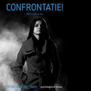 Confrontatie - Esther van der Ham