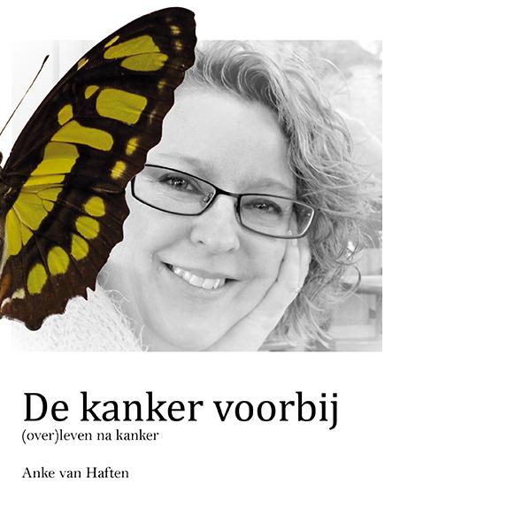 De kanker voorbij - Anke van Haften