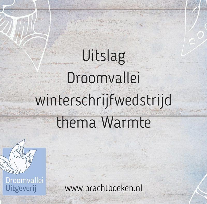 Uitslag Droomvallei schrijfwedstrijd thema Warmte