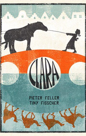 Clara - Pieter Feller en Tiny Fisscher