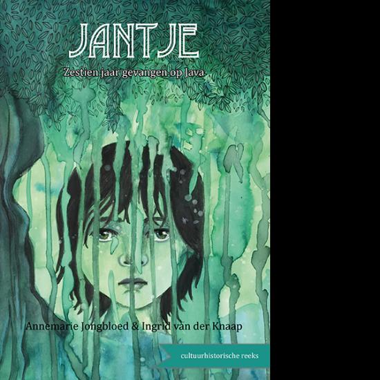 Jantje - zestien jaar gevangen op Java