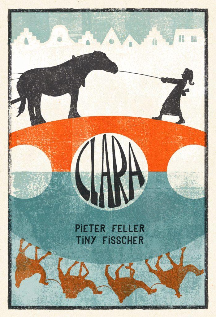 Clara door Pieter Feller en Tiny Fisscher