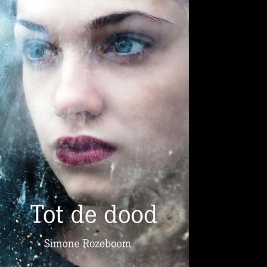 tot de dood Simone Rozeboom