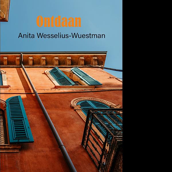 Anita Wesselius - Ontdaan - roman