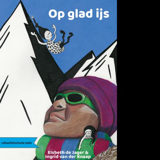 Op glad ijs, Elsbeth de Jager, Ingrid van der Knaap